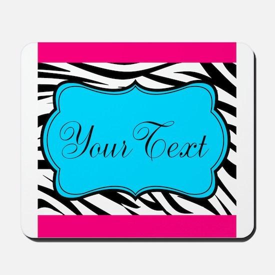 Personalizable Teal Hot Pink Zebra Mousepad