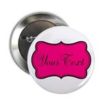 Personalizable Hot Pink and Black 2.25
