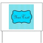 Personalizable Teal and White Yard Sign