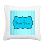 Personalizable Teal and White Square Canvas Pillow