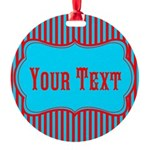 Personalizable Teal and Red Stripes Ornament