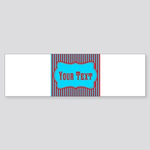 Personalizable Teal and Red Stripes Bumper Sticker