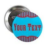 Personalizable Teal and Red Stripes 2.25