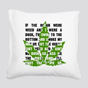 Weed Poem Square Canvas Pillow