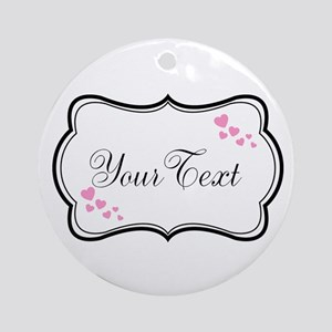 Personalizable Pink Hearts in Black Round Ornament