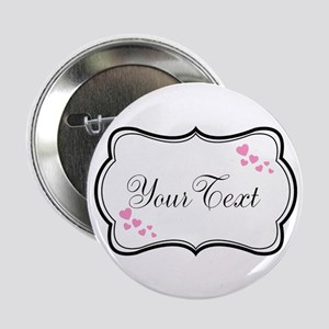 "Personalizable Pink Hearts in Black 2.25"" Button"