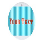 Personalizable Red on Teal Stripes Oval Ornament