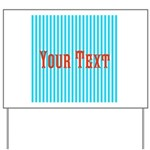 Personalizable Red on Teal Stripes Yard Sign