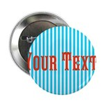 Personalizable Red on Teal Stripes 2.25