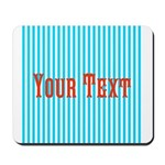 Personalizable Red on Teal Stripes Mousepad