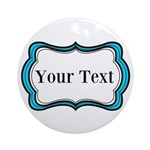Personalizable Teal Black White 2 Round Ornament