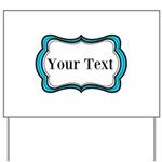 Personalizable Teal Black White 2 Yard Sign