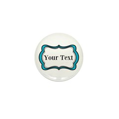 Personalizable Teal Black White 2 Mini Button
