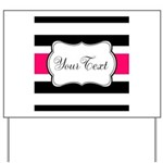 Personalizable Hot Pink Black Striped Yard Sign
