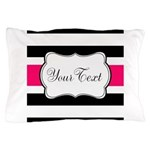 Personalizable Hot Pink Black Striped Pillow Case