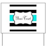 Personalizable Teal Black White Stripes Yard Sign