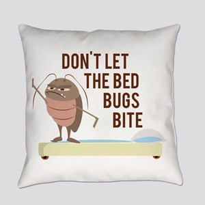 Bed Bugs Bite Everyday Pillow