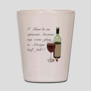 Wine Glass Half Full Optimist Shot Glass