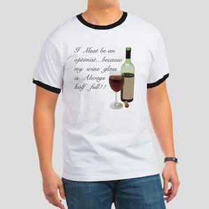 Wine Glass Half Full Optimist Ringer T