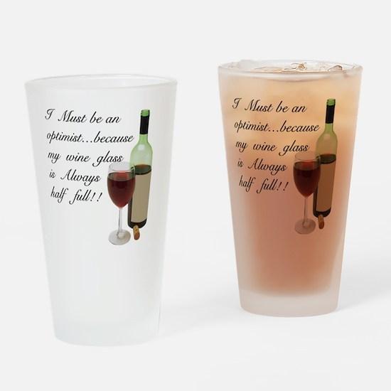 Wine Glass Half Full Optimist Drinking Glass