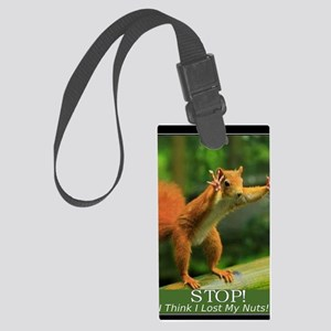 squirrel lost his nuts 2 Large Luggage Tag