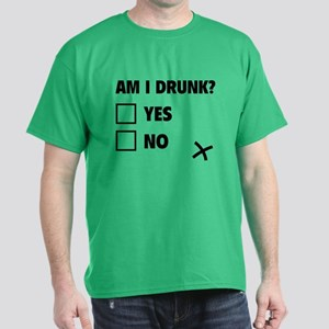Am I Drunk? Dark T-Shirt