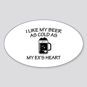 As Cold As My Ex's Heart Sticker (Oval)