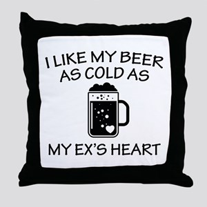 As Cold As My Ex's Heart Throw Pillow