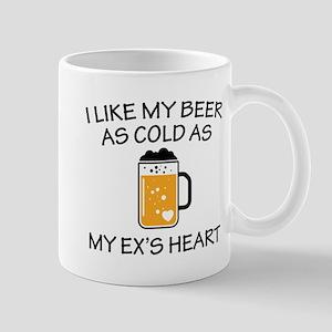 As Cold As My Ex's Heart Mug