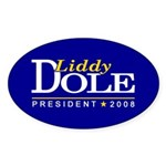 LIDDY DOLE PRESIDENT 2008 Oval Sticker