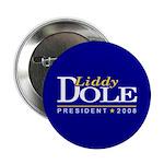 LIDDY DOLE PRESIDENT 2008 Button