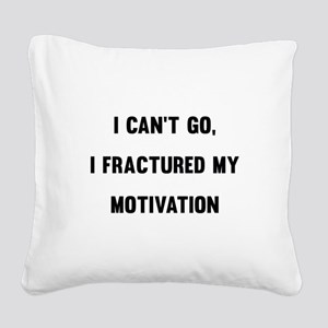 I Can't Go Square Canvas Pillow