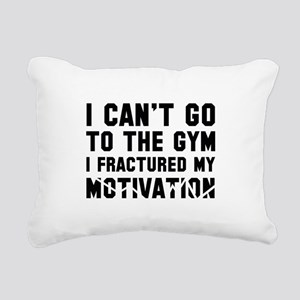 I Can't Go To The Gym Rectangular Canvas Pillow