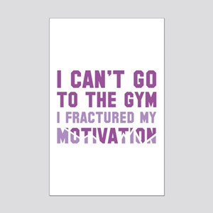 I Can't Go To The Gym Mini Poster Print