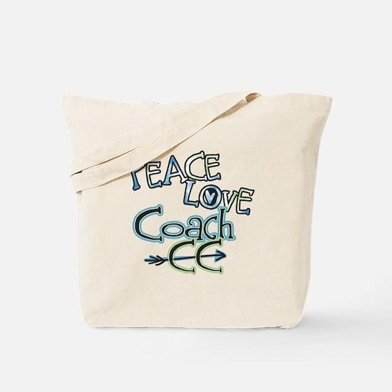 Peace Love Coach CC Tote Bag