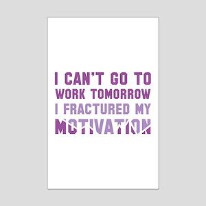 I Can't Go To Work Tomorrow Mini Poster Print