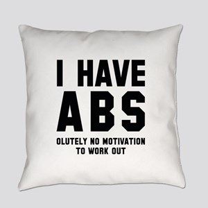 I Have Abs Everyday Pillow