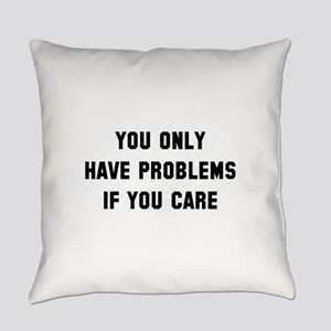 If You Care Everyday Pillow