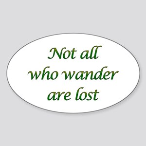 Not All Who Wander Oval Sticker