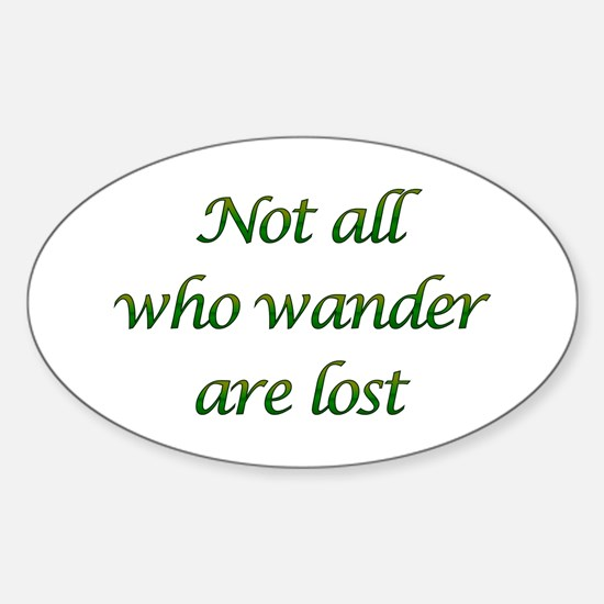 Not All Who Wander Oval Decal