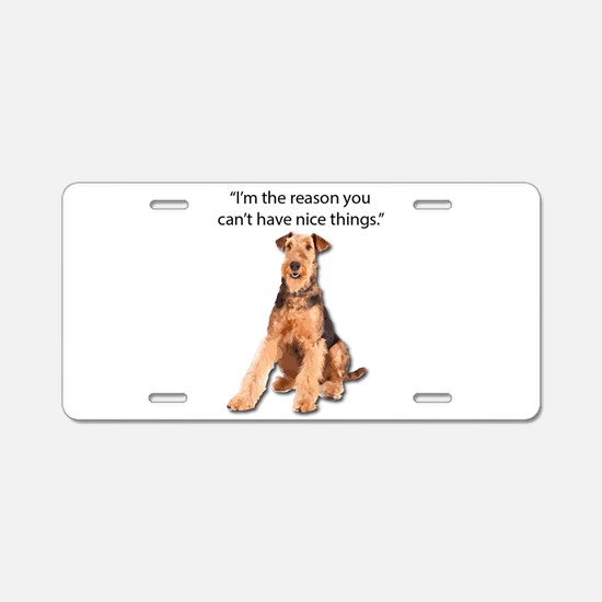 Airedales: Why you can't ha Aluminum License Plate