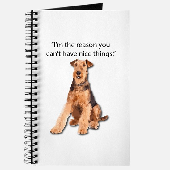 Airedales: Why you can't have nice things Journal