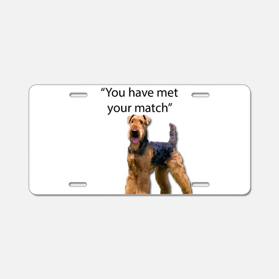 Airedale Terrier Says You'v Aluminum License Plate