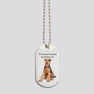 Greedy Airedale in it for the Food Dog Tags