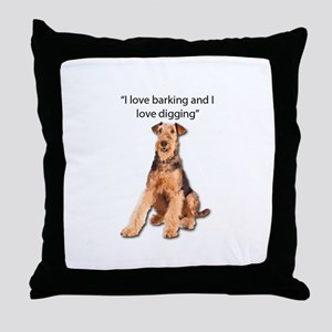 Airedales love barking and digging Throw Pillow