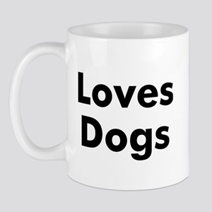 Loves Dogs Mug