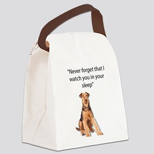 Airedales Watch you in your sleep Canvas Lunch Bag