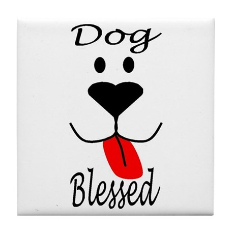 Dog Blessed Tile Coaster