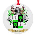 Matschke Round Ornament