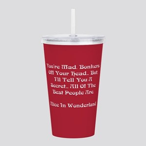 You're Mad Acrylic Double-wall Tumbler